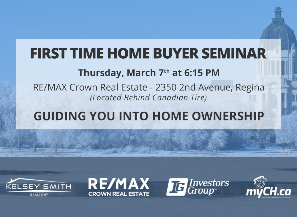 First Time Home Buyer Regina Event March 7, 2019