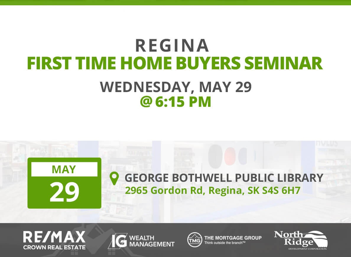 8th Regina Home Buyers Seminar Coming To You!