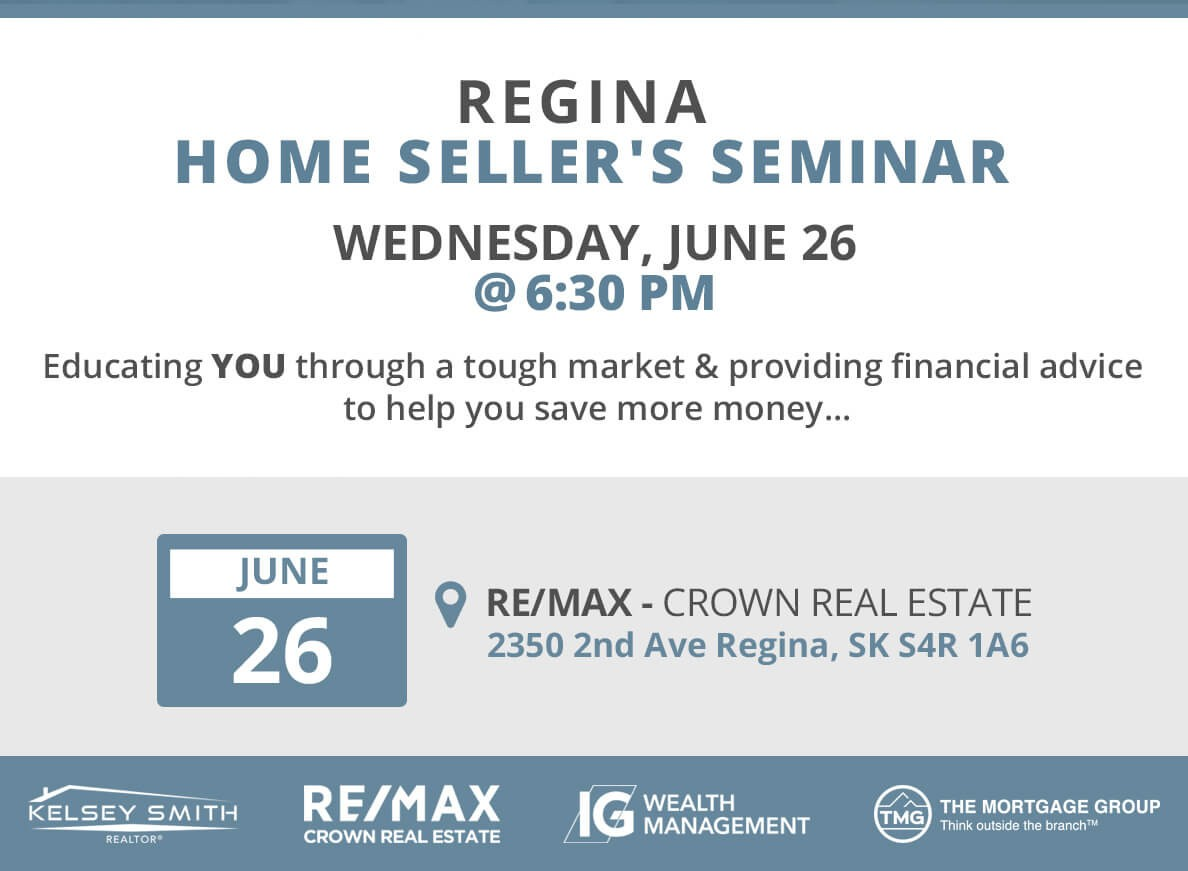 The First Ever Regina Home Seller's Seminar!