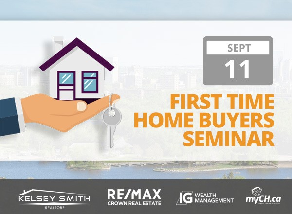 10th First Time Home Buyer Seminar in Regina!