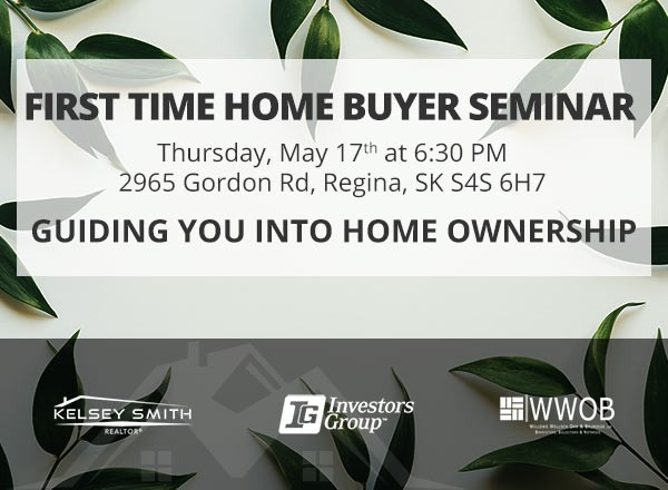 Join Us For Our Regina First Time Home Buyers Seminar!